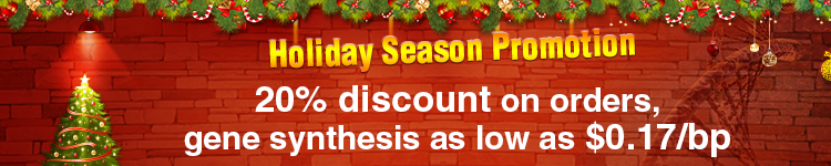 Holiday Season Promotion: 20% discount on orders, paired with gene synthesis as low as $0.17/bp
